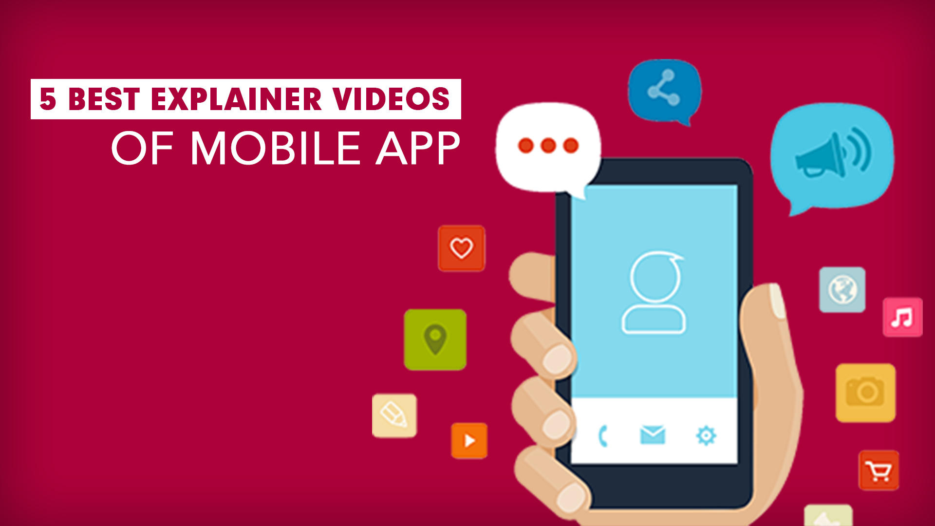 5 Best explainer videos of Mobile App