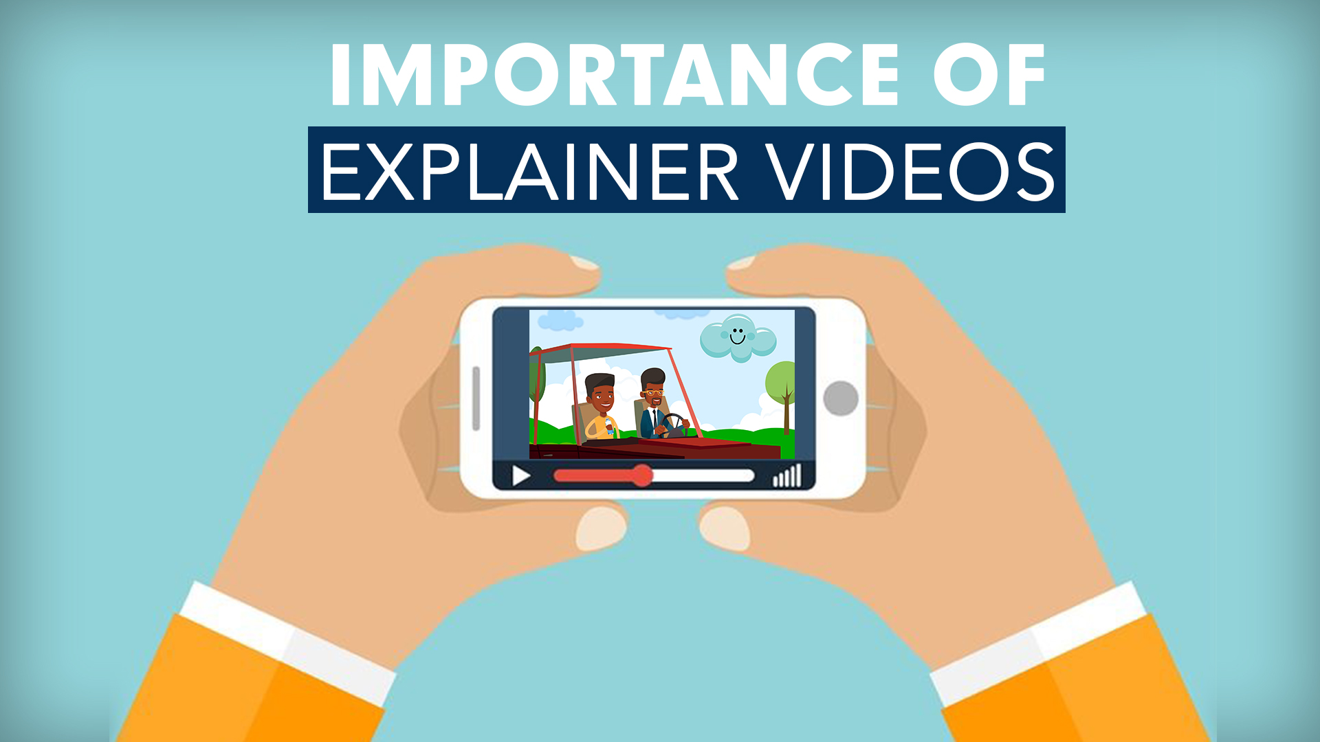 Importance of explainer videos