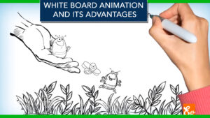 White Board Animation and its Advantages