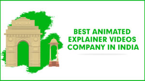 Best animated explainer videos company in India