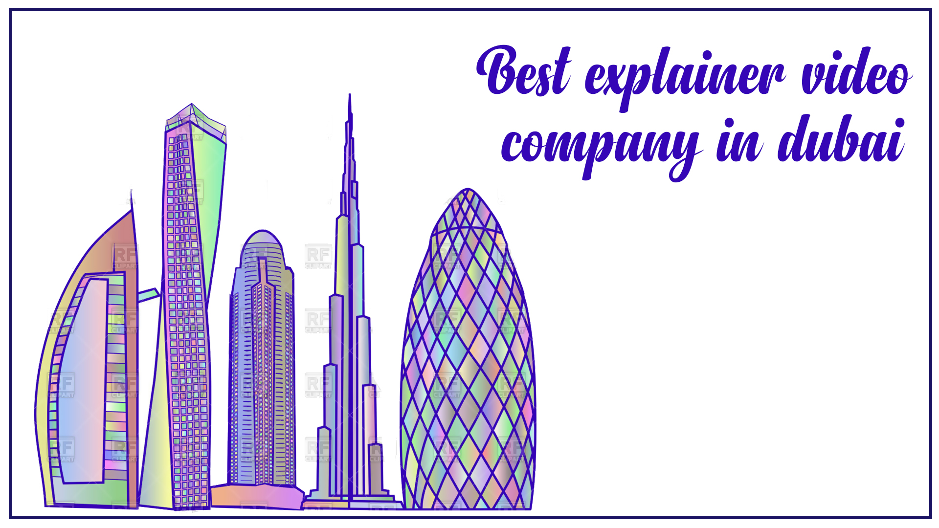 Best explainer video company in dubai