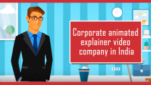 Corporate animated explainer video company in India